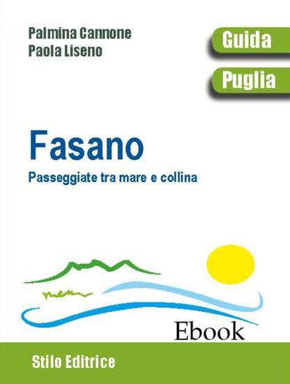 Fasano - Passeggiate tra mare e collina - cover