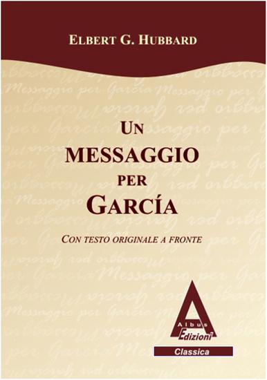 Un messaggio per Garcia - Testo inglese a fronte - cover