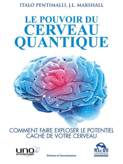 Le Pouvoir du Cerveau Quantique - Comment faire exploser le potentiel caché de votre cerveau - cover