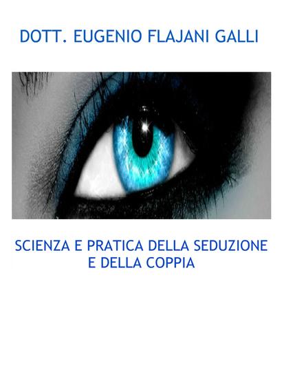 Scienza e pratica della seduzione e della coppia - cover