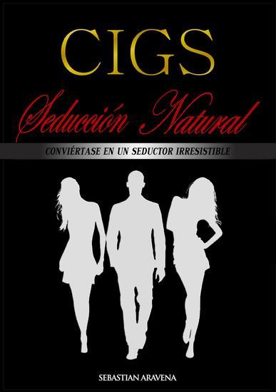CIGS Seducción Natural - Método efectivo de seducción - cover