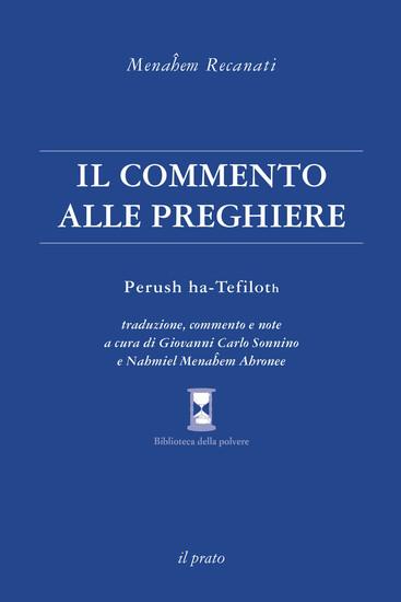 Menaĥem Recanati - Il commento alle preghiere - Perush ha-Tefiloth - cover