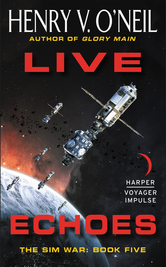 Live Echoes - The Sim War: Book Five - cover