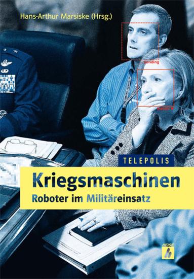 Kriegsmaschinen - Roboter im Militäreinsatz (TELEPOLIS) - cover