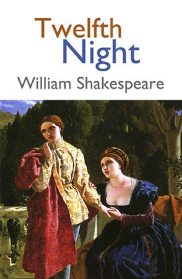 twelfth night by willaim shakespeare Twelfth night study guide contains a biography of william shakespeare, literature essays, a complete e-text, quiz questions, major themes, characters, and a full summary and analysis.