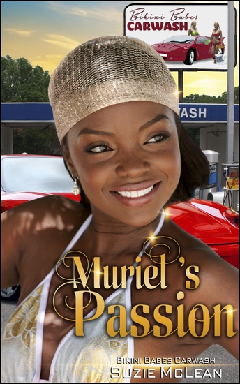 """Muriel's Passion - Book 3 of """"Bikini Babes' Carwash"""" - cover"""