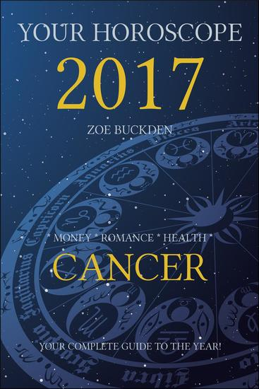 Your Horoscope 2017: Cancer - cover