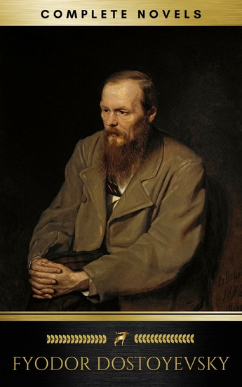 Fyodor Dostoyevsky: The complete Novels (Golden Deer Classics) - cover