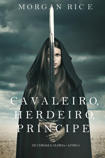 Cavaleiro Herdeiro Príncipe (De Coroas e Glória – Livro n 3) - cover