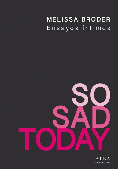 So Sad Today Ensayos íntimos - cover