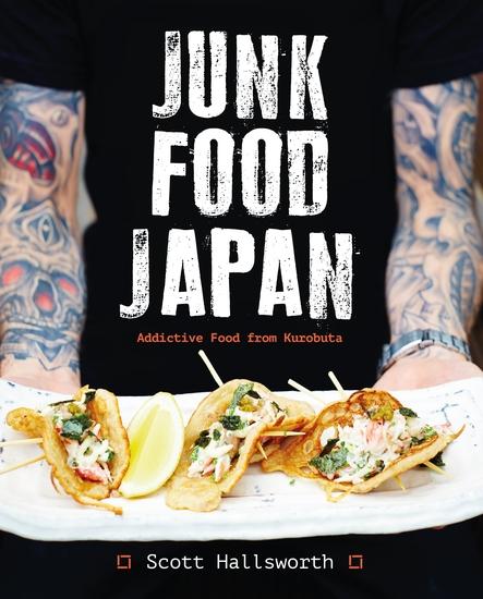 Junk Food Japan - Addictive Food from Kurobuta - cover