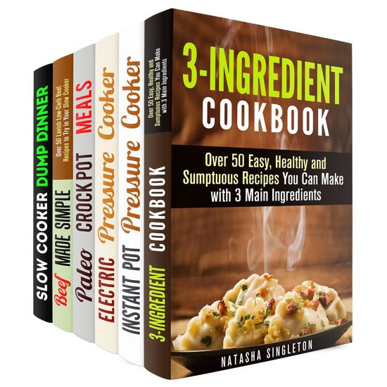 Instant Pot and Slow Cooker Box Set (6 in 1): Over 200 Low Carb Paleo Budget Friendly Dump Meals to Save Your Time - Instant Pot Cookbook - cover