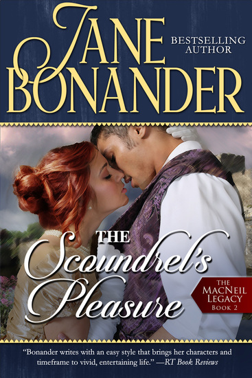 The Scoundrel's Pleasure - The MacNeil Legacy - Book Two - cover