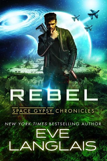 Rebel - Space Gypsy Chronicles #3 - cover