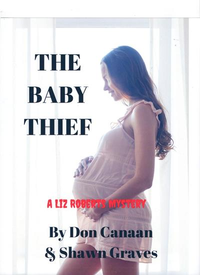 The Baby Thief - A Liz Roberts Mystery - cover