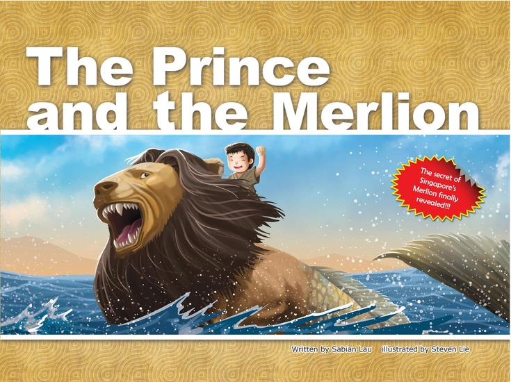 The Prince and the Merlion: The Secret of Singapore's Merlion Finally Revealed - cover