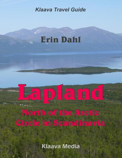 Lapland: North of the Arctic Circle in Scandinavia - Klaava Travel Guide - cover
