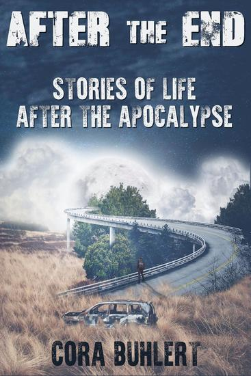 After the End - Stories of Life After the Apocalypse - cover