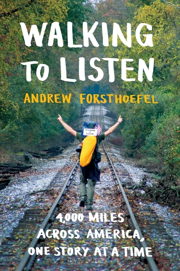 Walking to Listen - 4000 Miles Across America One Story at a Time - cover