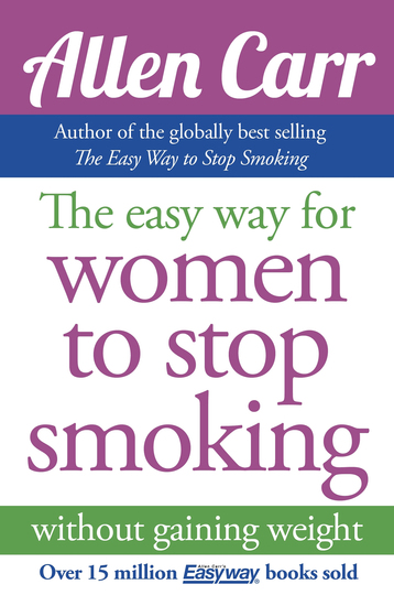 Allen Carr's Easy Way for Women to Stop Smoking - cover