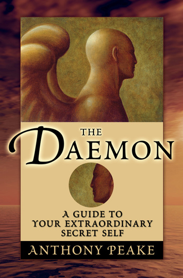 The Daemon - A Guide to Your Extraordinary Secret Self - cover