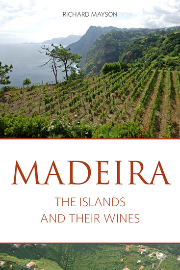 Madeira - The islands and their wines - cover