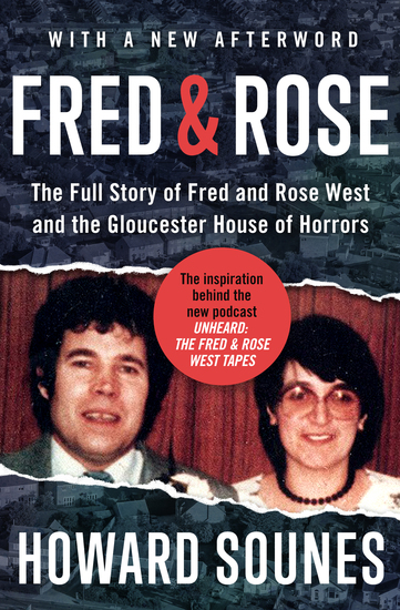 Fred & Rose - The Full Story of Fred and Rose West and the Gloucester House of Horrors - cover