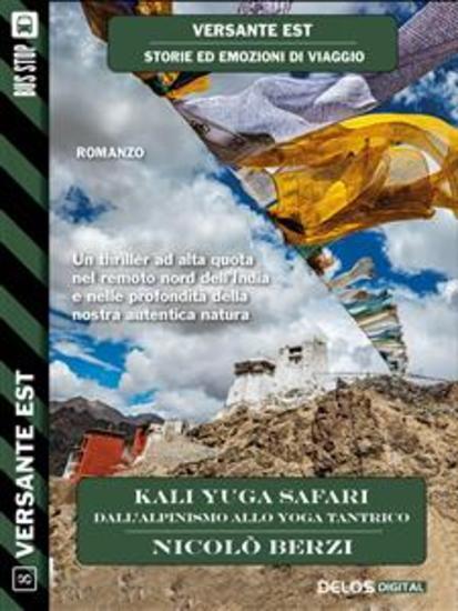 Kali Yuga Safari - Dall'alpinismo allo yoga tantrico - cover