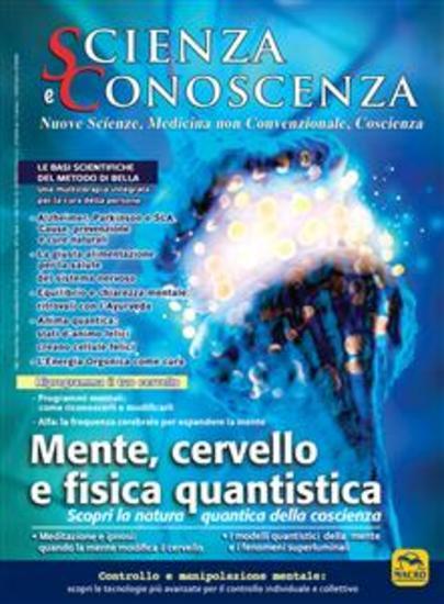 Scienza e Conoscenza - N 59 - Mente cervello e fisica quantistica - cover