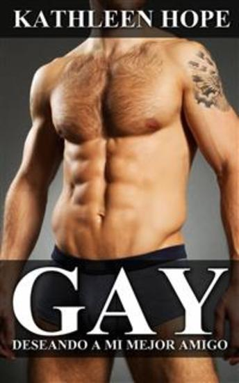 Gay: Deseando A Mi Mejor Amigo - cover
