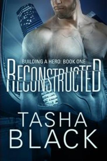 Reconstructed: Building A Hero (Libro 1) - cover