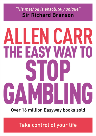 The Easy Way to Stop Gambling - Take Control of Your Life - cover