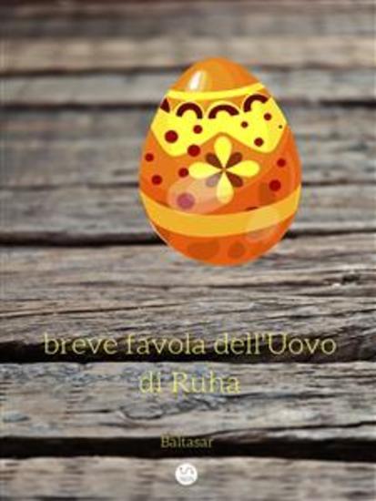 Breve favola dell'Uovo di Ruha - cover