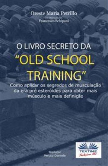 "O Livro Secreto da ""Old School Training"" - cover"