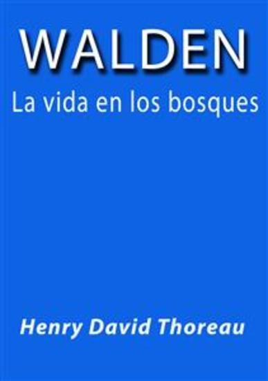 Walden la vida en los bosques - cover