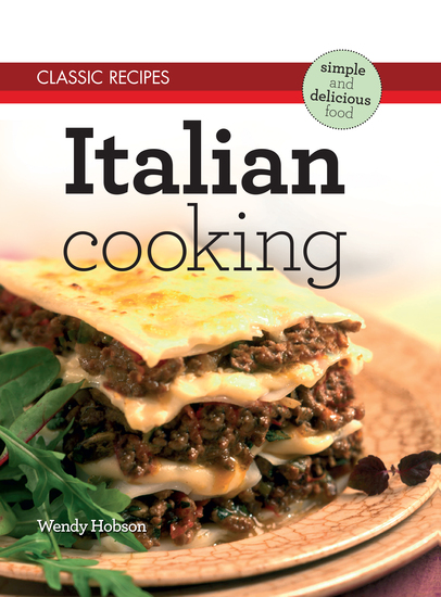 Classic Recipes: Italian Cooking - cover