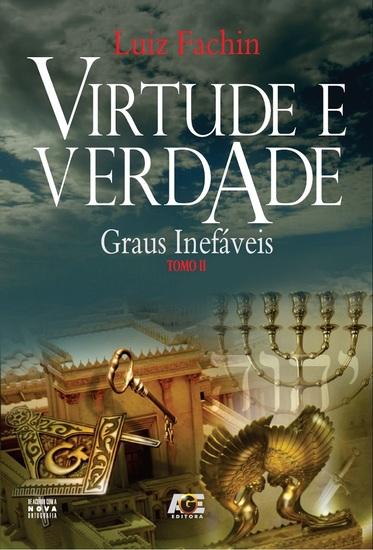Virtude e verdade: graus inefáveis - Tomo II - cover