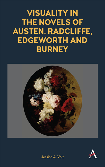 Visuality in the Novels of Austen Radcliffe Edgeworth and Burney - cover