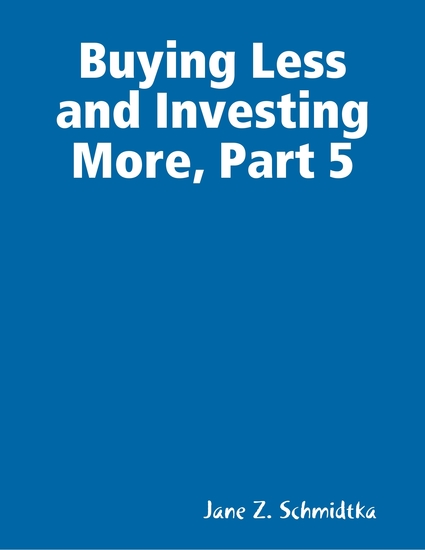 Buying Less and Investing More Part 5 - cover