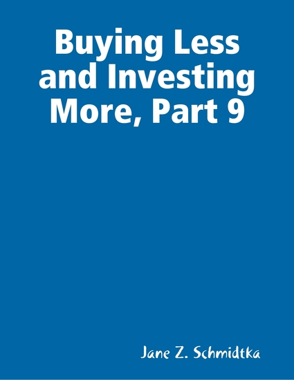 Buying Less and Investing More Part 9 - cover