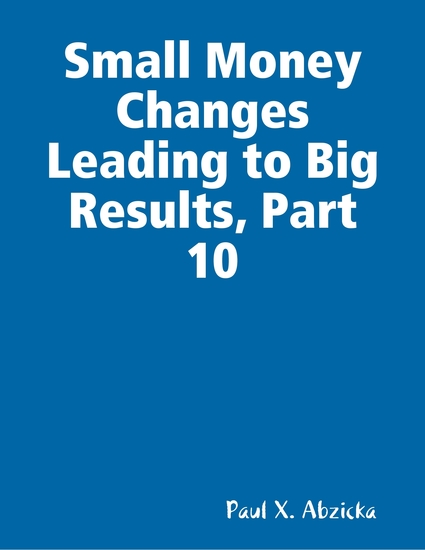 Small Money Changes Leading to Big Results Part 10 - cover