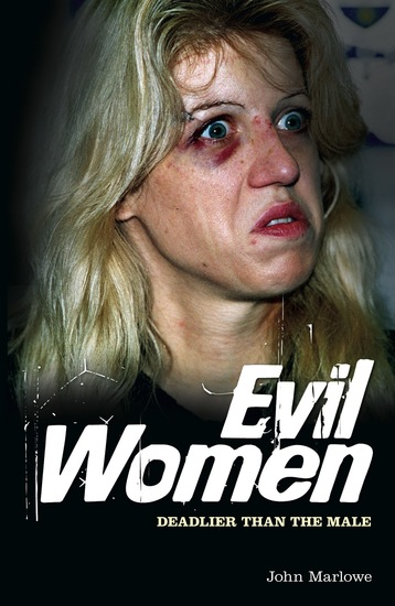 Evil Women - Deadlier than the Male - cover