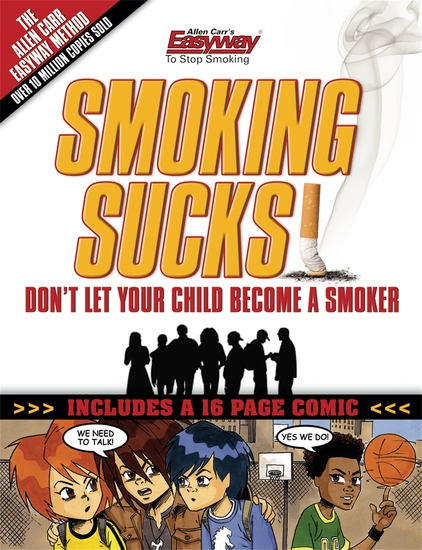 Smoking Sucks - Help Your Children Avoid the Smoking Trap - cover