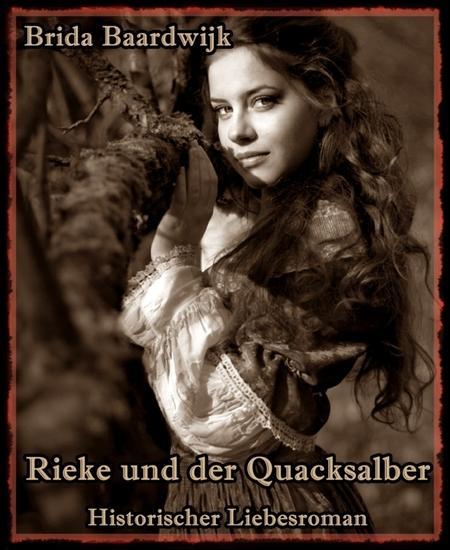 Rieke und der Quacksalber - Historischer Liebesroman - cover