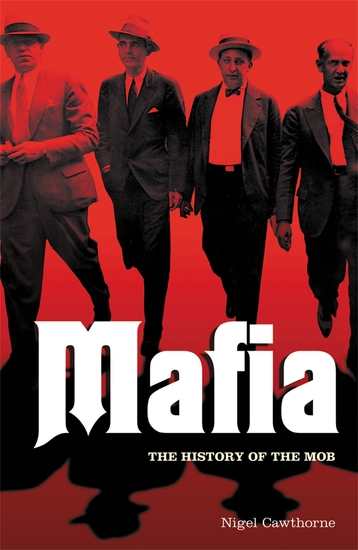 Mafia: The History of the Mob - cover