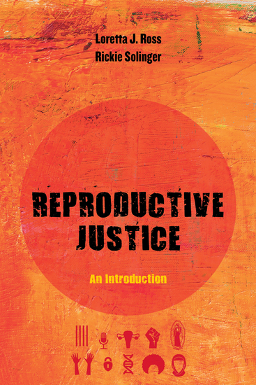 Reproductive Justice - An Introduction - cover