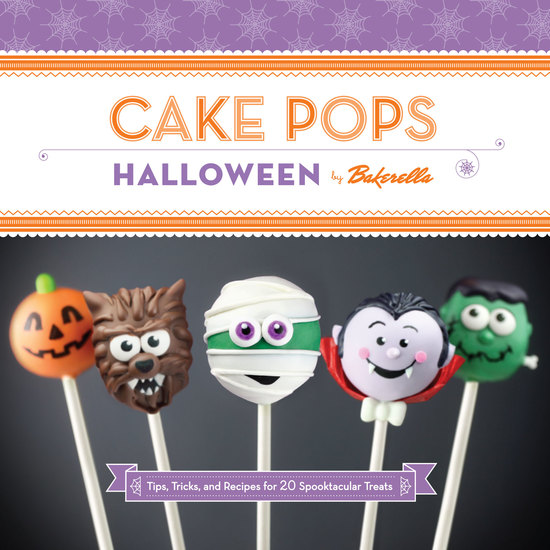 Cake Pops Halloween - Tips Tricks and Recipes for 20 Spooktacular Treats - cover