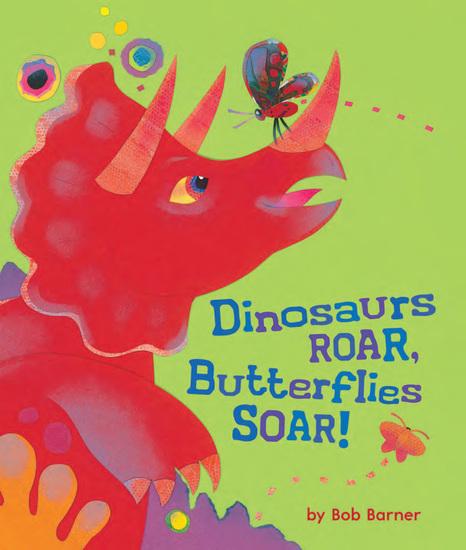 Dinosaurs Roar Butterflies Soar! - cover