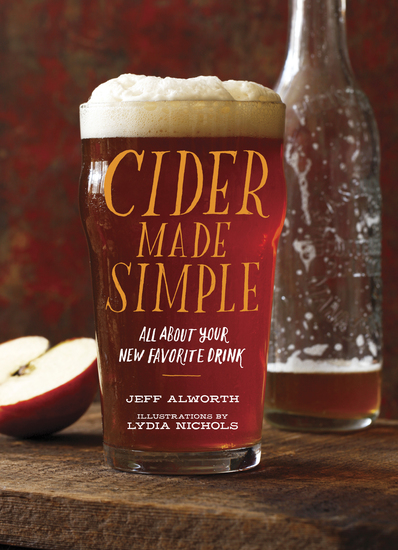 Cider Made Simple - All About Your New Favorite Drink - cover