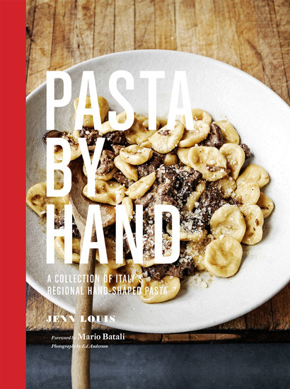 Pasta by Hand - A Collection of Italy's Regional Hand-Shaped Pasta - cover